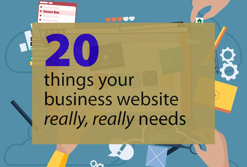 20 things your business website really, really needs